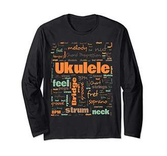 Ukulele Players Terminology Musicians Gift Long Sleeve T-Shirt
