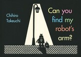 Chihiro Takeuchi Can You Find My Robot's Arm?