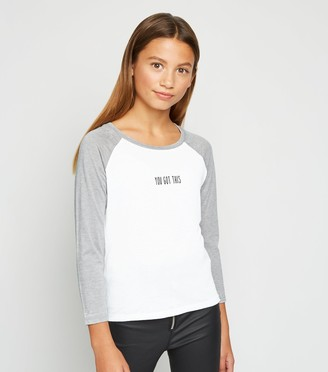 New Look Girls Light You Got This Slogan Raglan T-Shirt