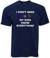 Tim And Ted I Don't Need Google My Kids Know Everything Geeky Funny Nerdy Gift Mens T-Shirt.