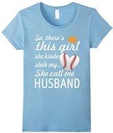 Women's This Girl Stole My Heart Funny Baseball Call Husband T-Shirt Medium