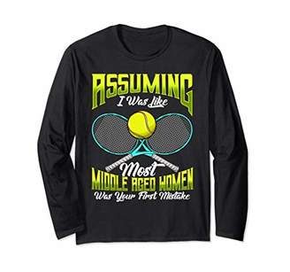 Womens Funny Tennis Player Quote Racket Graphic Novelty Gift Long Sleeve T-Shirt
