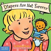 Free Spirit Publishing Diapers Are Not Forever (Board Book)