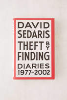 Urban Outfitters Theft by Finding: Diaries (1977-2002) By David Sedaris
