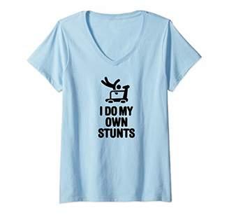 Womens I do my own stunts cardio funny saying workout gym treadmill V-Neck T-Shirt