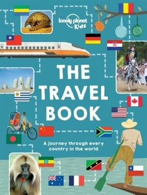 Lonely Planet Lonely Planet Lonely Planet The Travel Book 1st Ed.: A Journey Through Every Country In The World