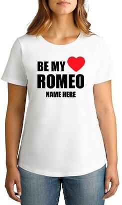 Twidla Personalised T Shirts TWIDLA Personalised T-shirts Women's Valentine's Day Be My Romeo Personalised Cotton T-Shirt
