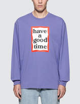 Have A Good Time Frame L/S T-Shirt