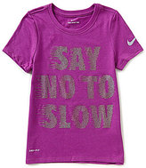 Nike Big Girls 7-16 Dri-FIT Say No To Slow Tee