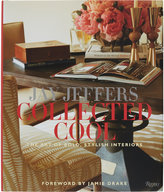 Rizzoli Jay Jeffers: Collected Cool: The Art of Bold, Stylish Interiors