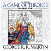 Game of Thrones Coloring Book by George R. R. Martin