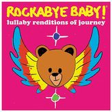 Rockabye Baby Music Lullaby Renditions Of Journey