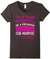 Women's OB Nurse Shirt - OB Nurse Husband T shirt Medium
