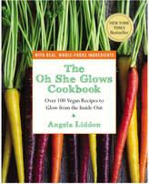 Penguin Random House The Oh She Glows Cookbook By Angela Liddon