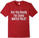 Women's Are you Ready for Some Water Polo Fan Athlete T-Shirt Large
