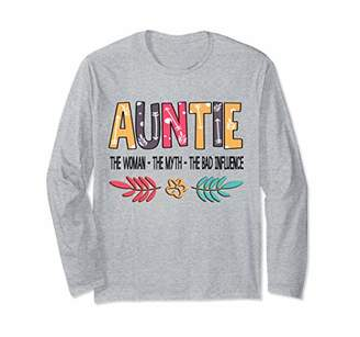 Auntie The Women The Myth The Bad Influence Floral Shirt Long Sleeve T-Shirt