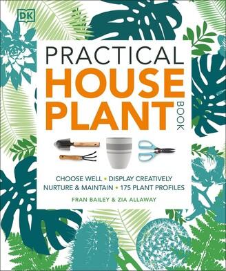 Zia Allaway Practical Houseplant Book
