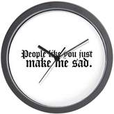 "CafePress - People Like You Just Make Me - Unique Decorative 10"" Wall Clock"