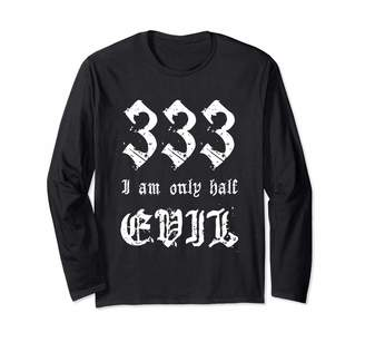 666 Witch Gifts 333 Only Half Evil Halloween Goth Horror Funny Long Sleeve T-Shirt