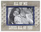 """All of Me Loves All of You"" 4-Inch x 6-Inch Etched Wood Frame"