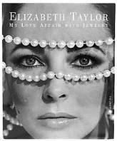 Elizabeth Taylor: My Love Affair with Jewelry Book