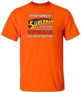 Danapparel Not Saying I'm Superman Men's T-Shirts