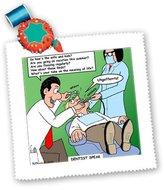 3dRose LLC qs_2763_4 Rich Diesslins Funny General - Editorial Cartoons - Dentist Speak - Quilt Squares