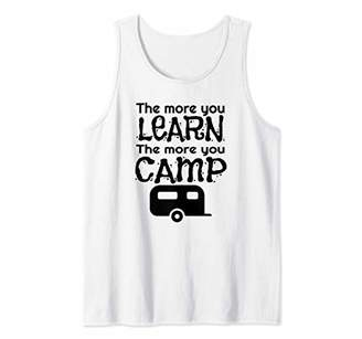 Camper The More You Learn The More You Camp Retro T-Shirt Tank Top