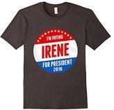 Men's Irene For President 2016 T-Shirt - I'm Voting Irene Shirt Medium