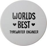 Fotomax Ceramic round coaster with World's best Typewriter Engineer