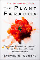 Harper Collins The Plant Paradox: The Hidden Dangers in Healthy Foods That Cause Disease and Weight Gain