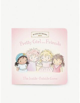 Bunnies by the Bay Pretty Girl Friends: The Inside-Outside Game board book