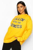 boohoo Rolling With The Homies Slogan Oversized Sweatshirt