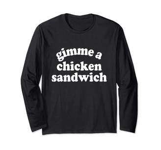 Cotton Jam Gimme a Chicken Sandwich Long Sleeve T-Shirt