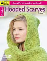Leisure Arts Hooded Scarves Book 2