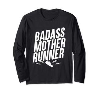Moms Marathon Jogging Running Clothes Badass Mother Runner Mothers who Love to Run Long Sleeve T-Shirt