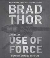 Use of Force (Abridged) (CD/Spoken Word) (Brad Thor)