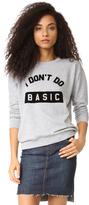 South Parade I Don't Do Basic Sweatshirt
