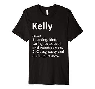 IDEA KELLY Definition Personalized Name Funny Birthday Gift Premium T-Shirt