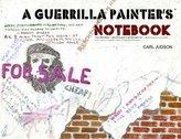 Guerrilla Painter Notebook Volume I