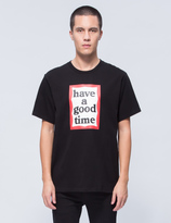 Have A Good Time Frame S/S T-Shirt