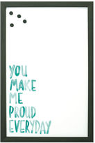 Make Me Proud Magnet Board