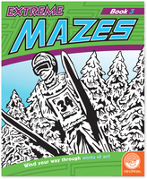 Extreme Mazes: Book 3 Activity Book