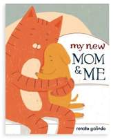 """My New Mom and Me"" Book by Renata Galindo"