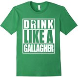 Drink Like A Gallagher Funny T-Shirt - ST. Patrick's Day Tee