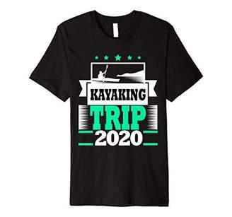 Kayaking Kayak Trip 2020 Kayaker Outdoors Hiking Camping Premium T-Shirt