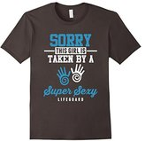 Women's Sorry This Girl Is Taken By A Super Sexy Lifeguard T Shirt Large