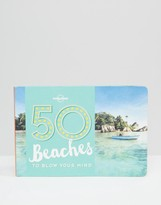 Books 50 Beaches To Blow Your Mind Book