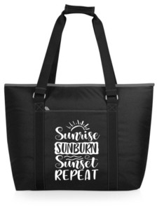 "ONIVA™ Sunrise Sunburn Sunset Repeat"" Tahoe Xl Cooler Tote Bag"