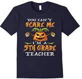 You can't scare me I'm a 5th Grade Teacher - Halloween Gift--